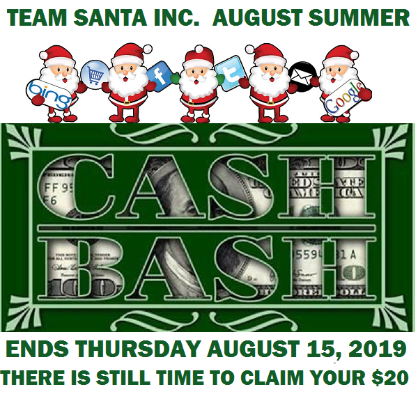 Last Day To Claim Your Twenty Dollars As The August Summer Cash Bash Ends Thursday August 15, 2019