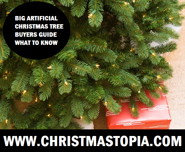 Large Artificial Christmas Tree Guide What To Know Before You Buy